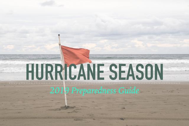 2019 Hurricane Preparedness Guide!