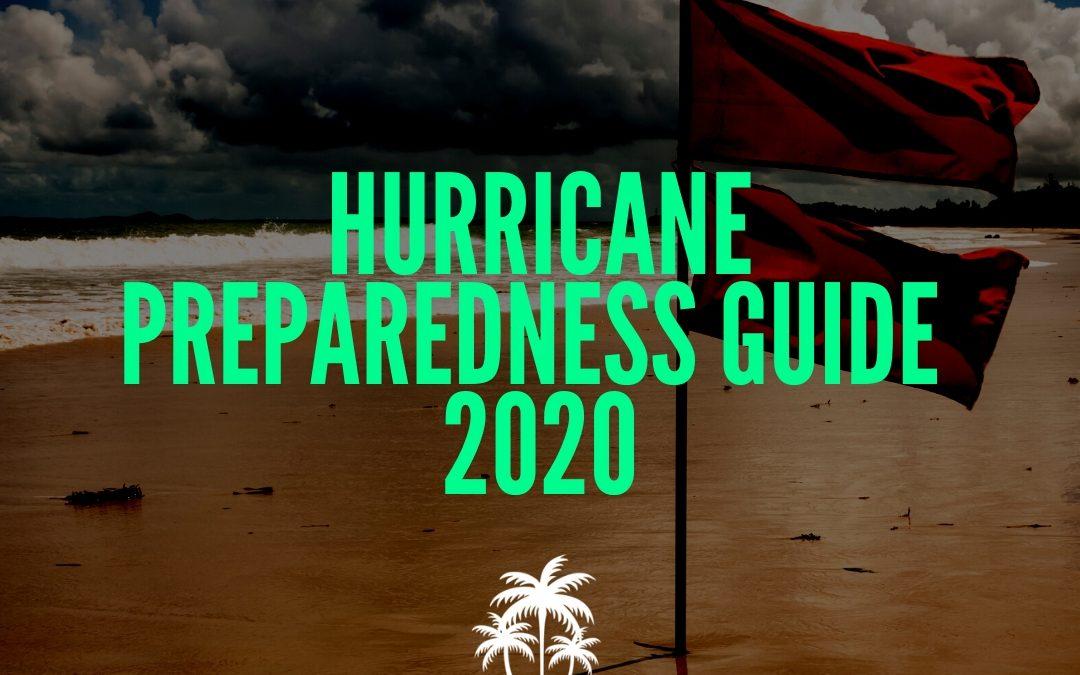 Hurricane Preparedness Guide 2020